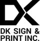 DK Sign and Print Inc.